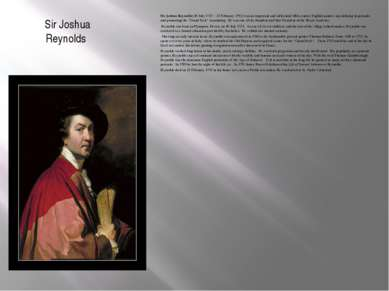 Sir Joshua Reynolds Sir Joshua Reynolds (16 July 1723 – 23 February 1792) was...