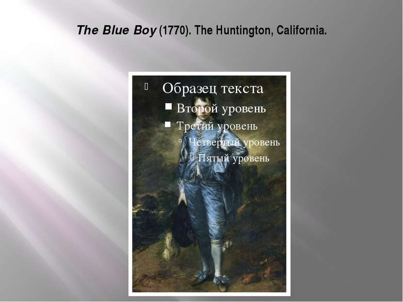 The Blue Boy (1770). The Huntington, California.