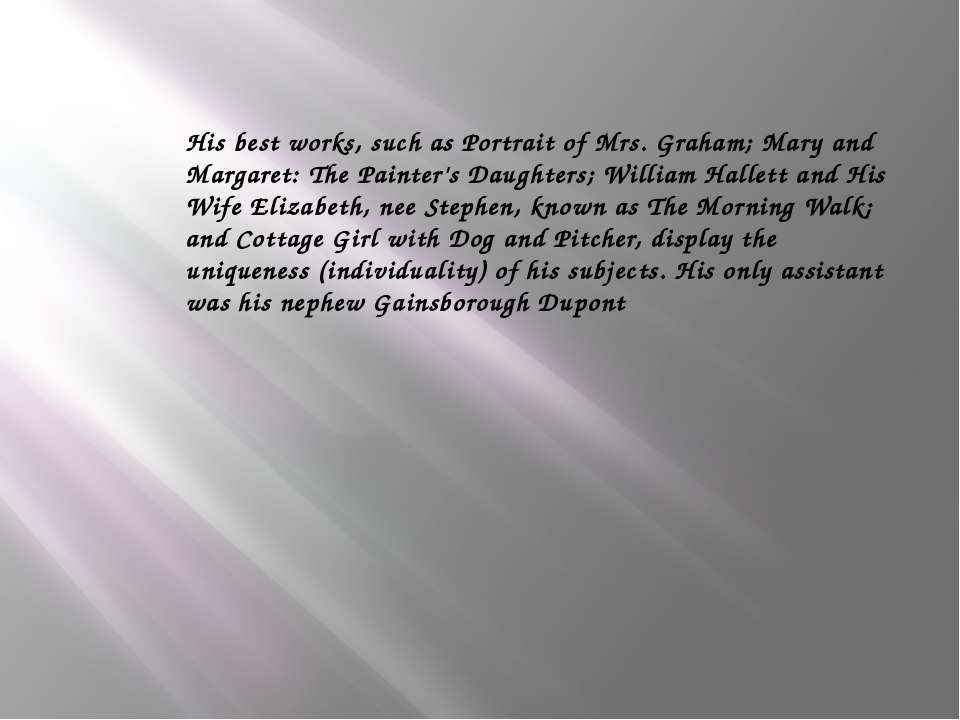 His best works, such as Portrait of Mrs. Graham; Mary and Margaret: The Paint...