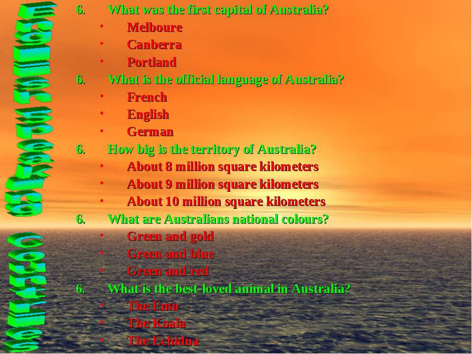 What was the first capital of Australia? Melboure Canberra Portland What is t...