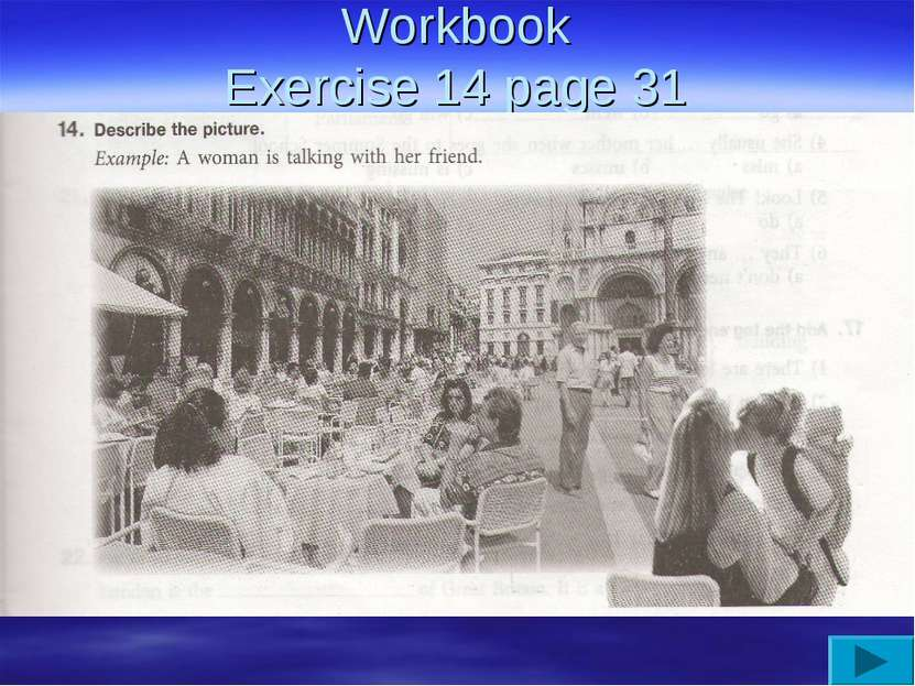 Workbook Exercise 14 page 31