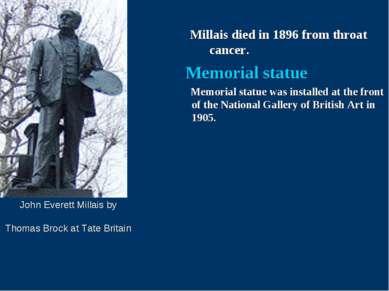 John Everett Millais by Thomas Brock at Tate Britain Millais died in 1896 fro...