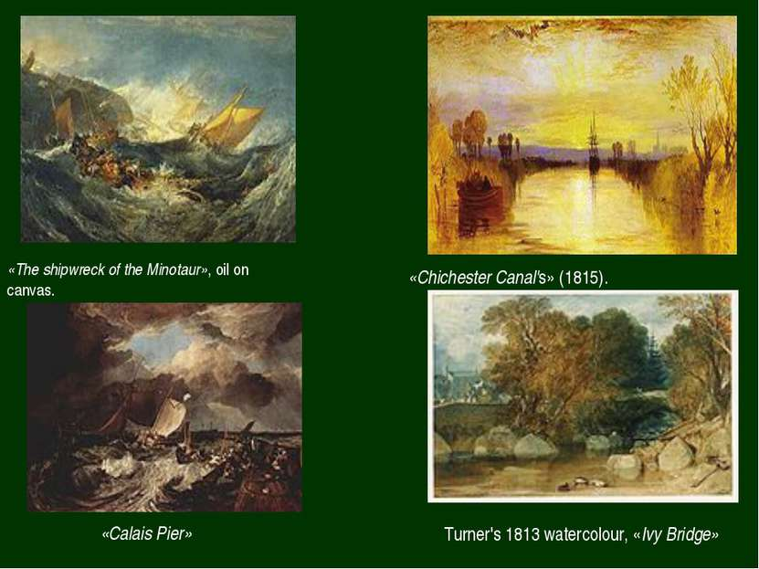 «The shipwreck of the Minotaur», oil on canvas. «Chichester Canal's» (1815). ...