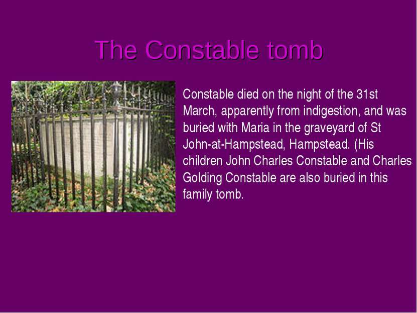 The Constable tomb Constable died on the night of the 31st March, apparently ...