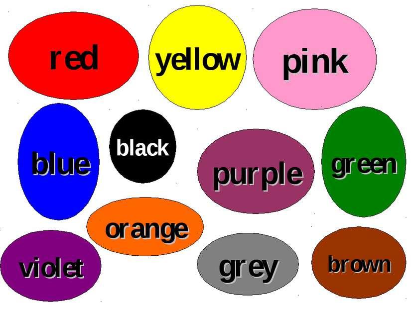 red yellow pink green purple brown orange blue grey violet black