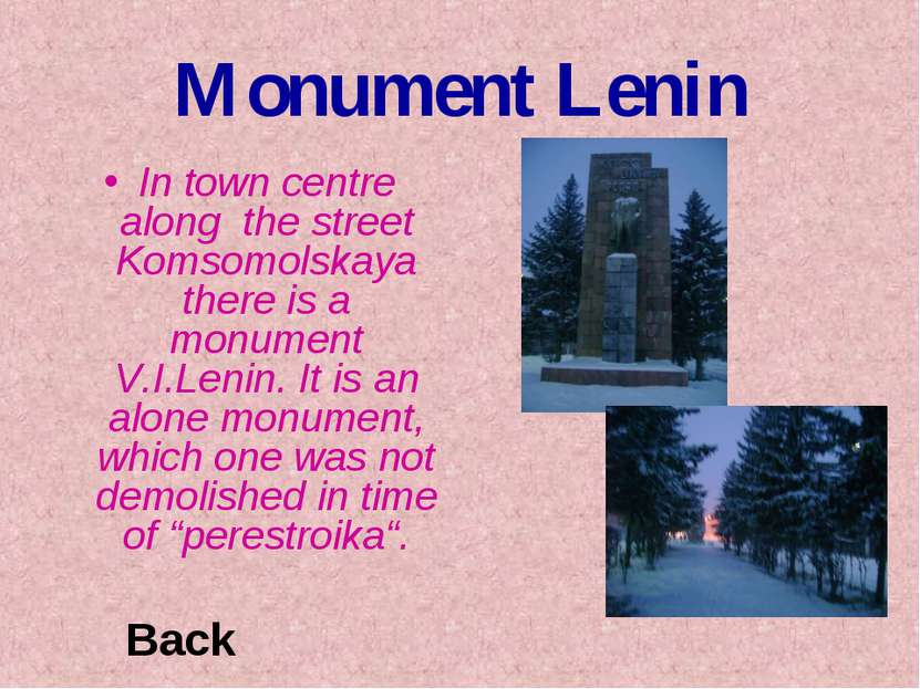 Monument Lenin In town centre along the street Komsomolskaya there is a monum...