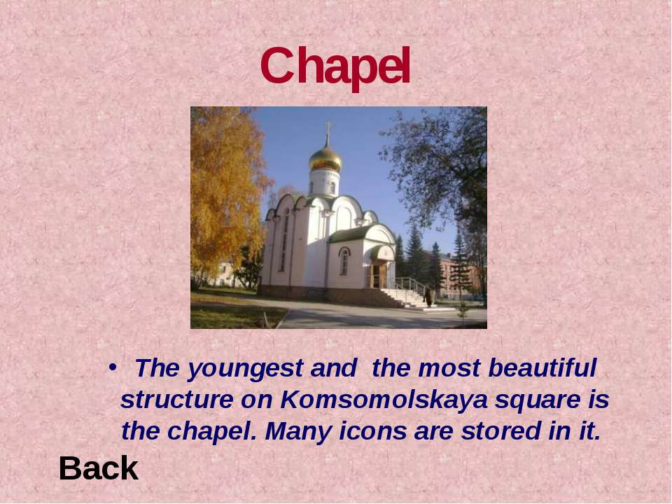 Chapel The youngest and the most beautiful structure on Komsomolskaya square ...