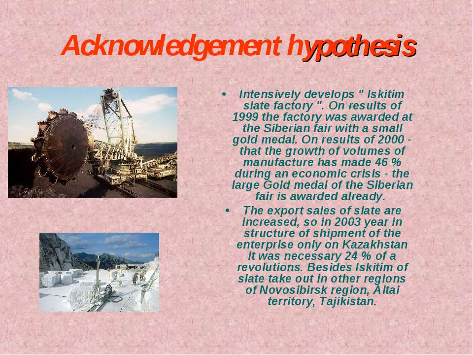 "Acknowledgement hypothesis Intensively develops "" Iskitim slate factory "". On..."