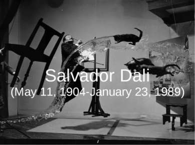 Salvador Dali (May 11, 1904-January 23, 1989)