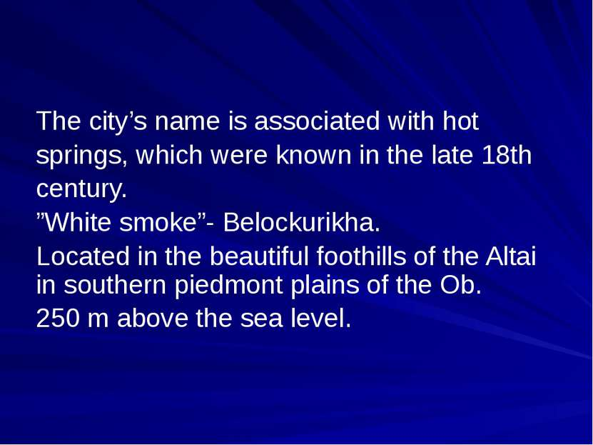 The city's name is associated with hot springs, which were known in the late ...