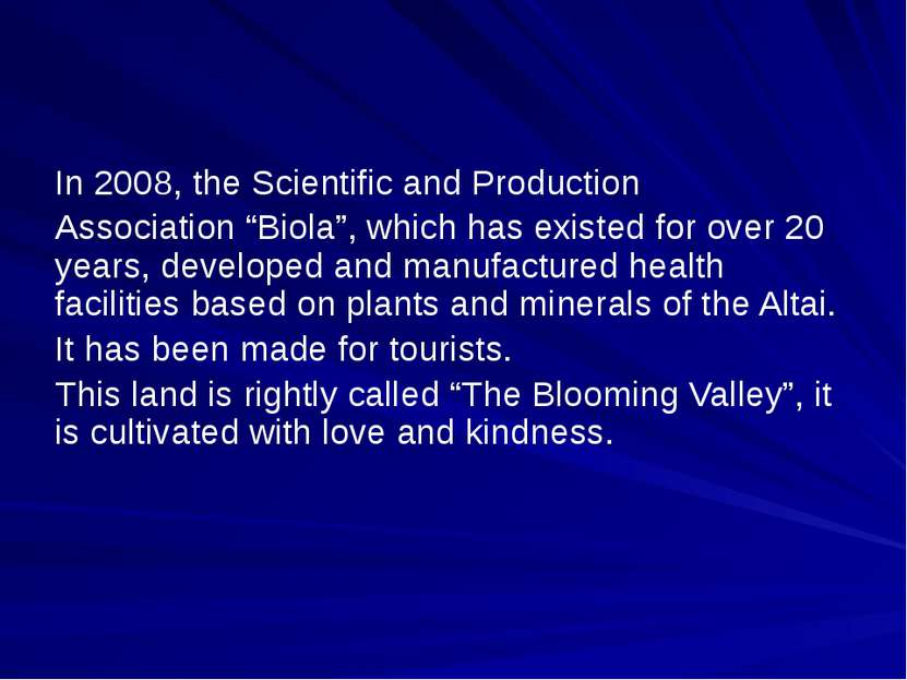 "In 2008, the Scientific and Production Association ""Biola"", which has existed..."