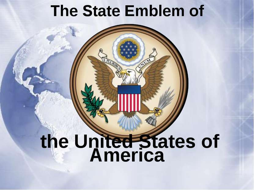 The State Emblem of the United States of America