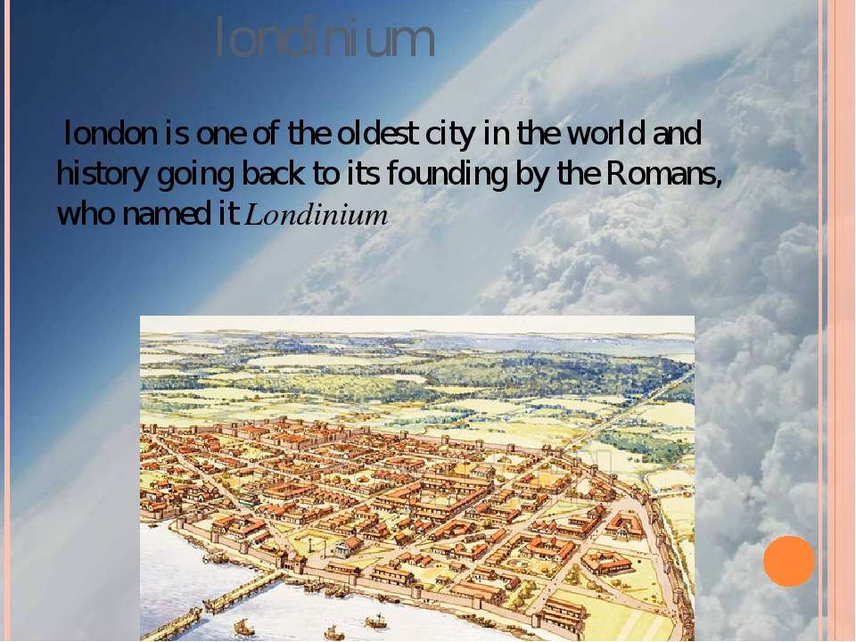 londinium  london is one of the oldest city in the world and history going ba...