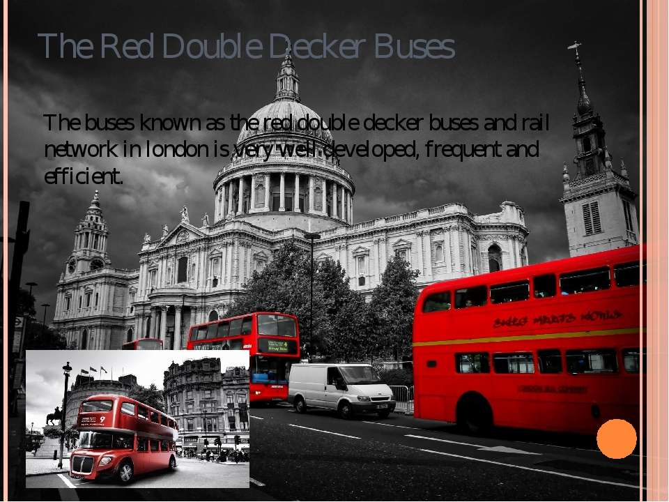 The Red Double Decker Buses The buses known as the red double decker buses an...