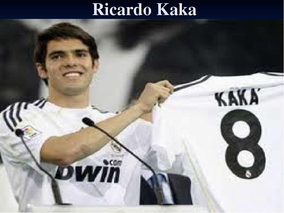 Ricardo Kaka