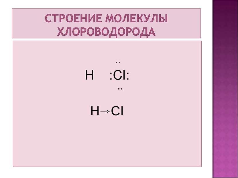 .. H :CI: ¨ H CI
