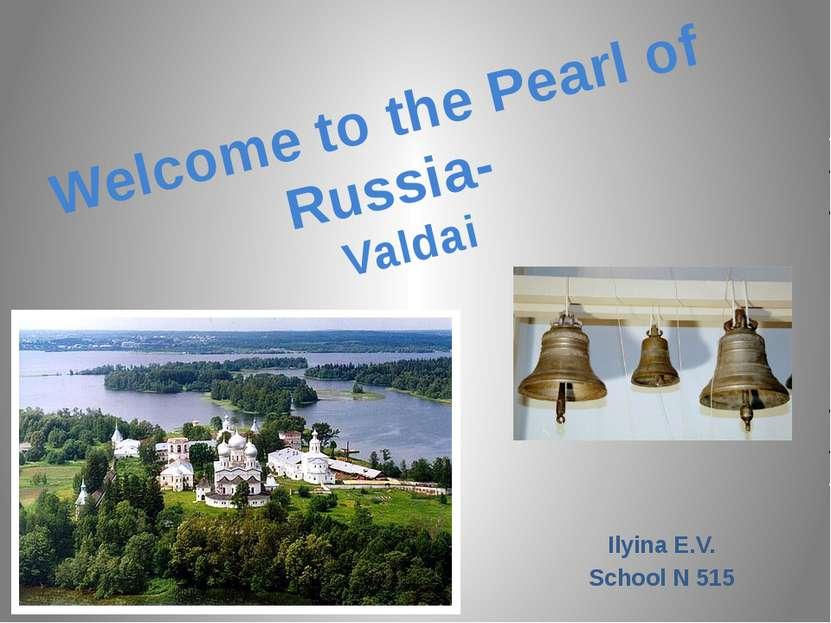 The sightseeings of Valdai .