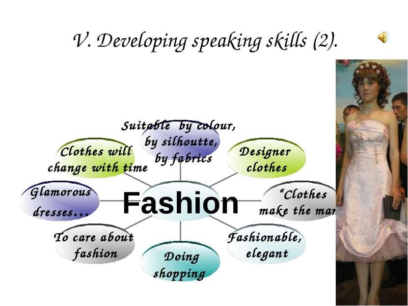 V. Developing speaking skills (2).