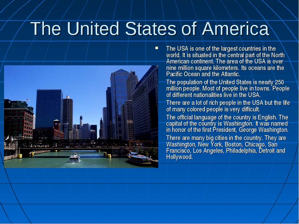 The United States of America The USA is one of the largest countries in the w...
