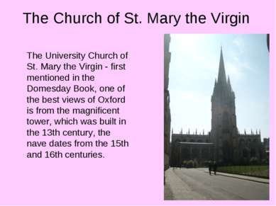 The Church of St. Mary the Virgin The University Church of St. Mary the Virgi...