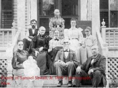Family of Samuel Sewall, Jr. 1899 2 photographs : b&w.