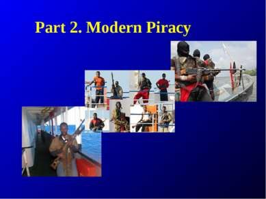 Part 2. Modern Piracy