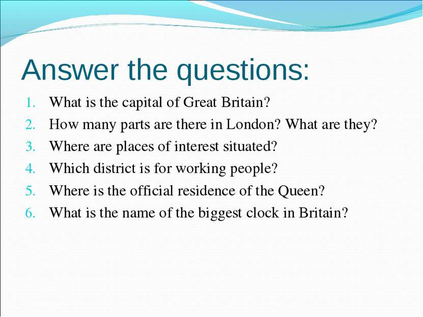 Answer the questions: What is the capital of Great Britain? How many parts ar...