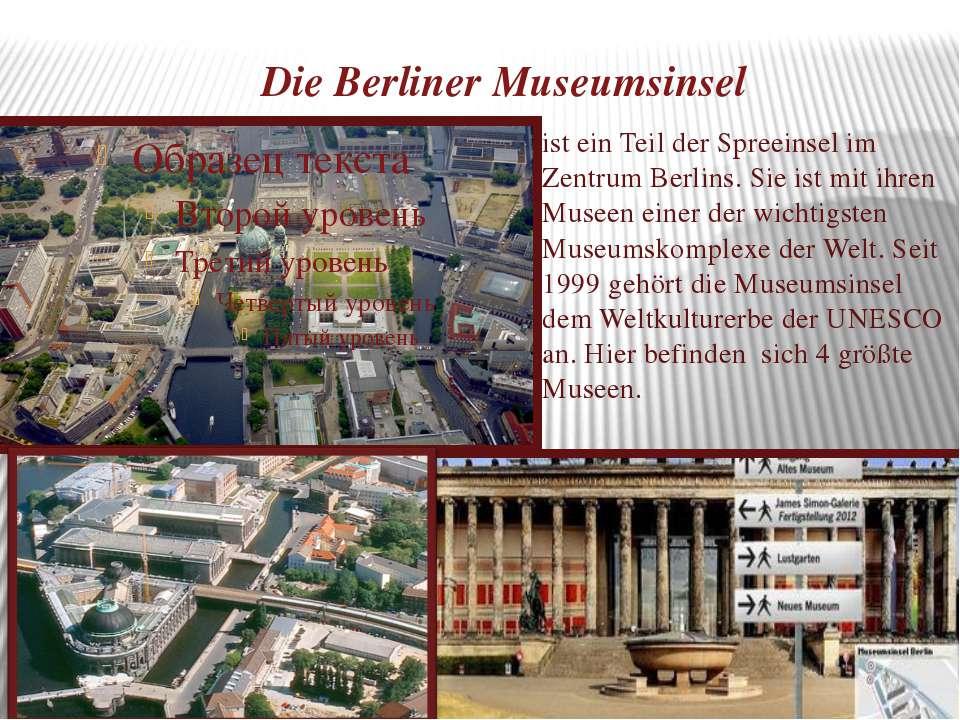 Die Berliner Museumsinsel ist ein Teil der Spreeinsel im Zentrum Berlins. Sie...
