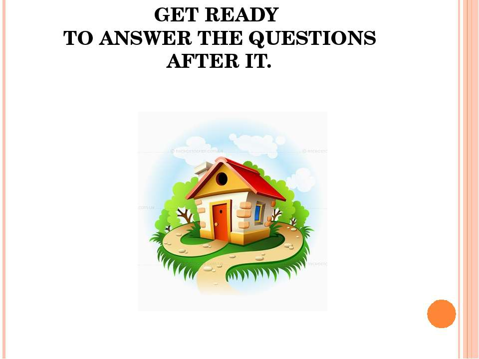 LISTEN TO THE TALE AGAIN AND GET READY TO ANSWER THE QUESTIONS AFTER IT.
