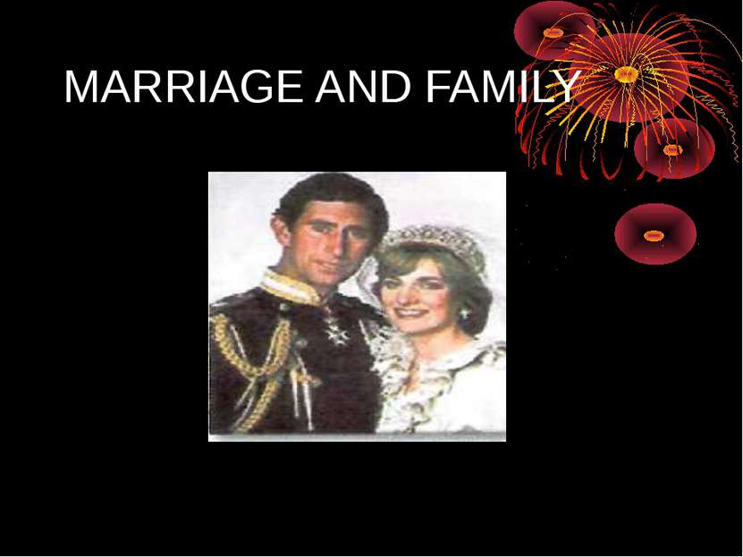 MARRIAGE AND FAMILY