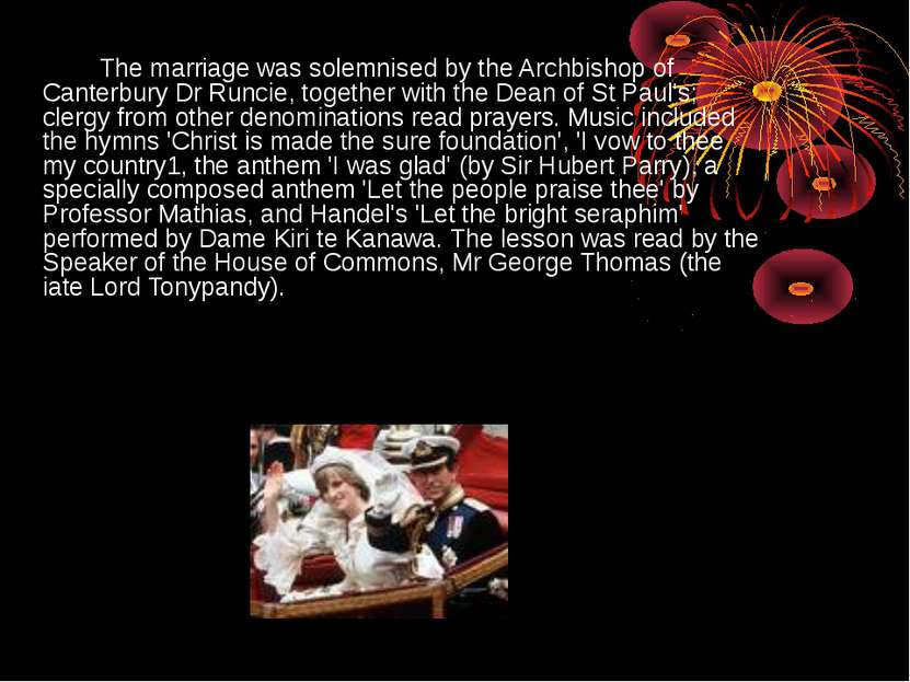 The marriage was solemnised by the Archbishop of Canterbury Dr Runcie, togeth...