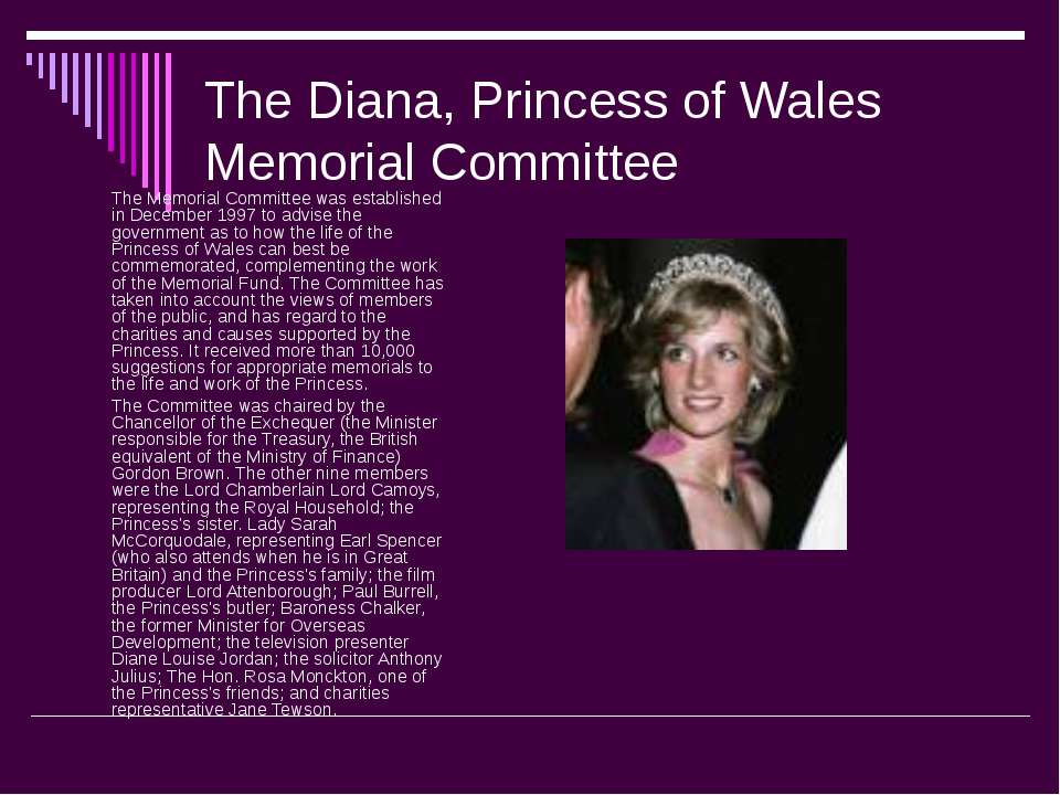The Diana, Princess of Wales Memorial Committee The Memorial Committee was es...