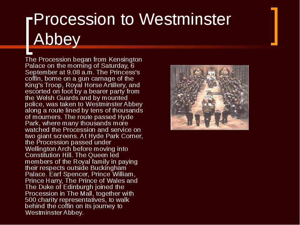 Procession to Westminster Abbey The Procession began from Kensington Palace o...