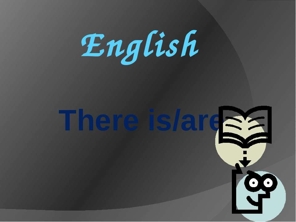 English There is/are