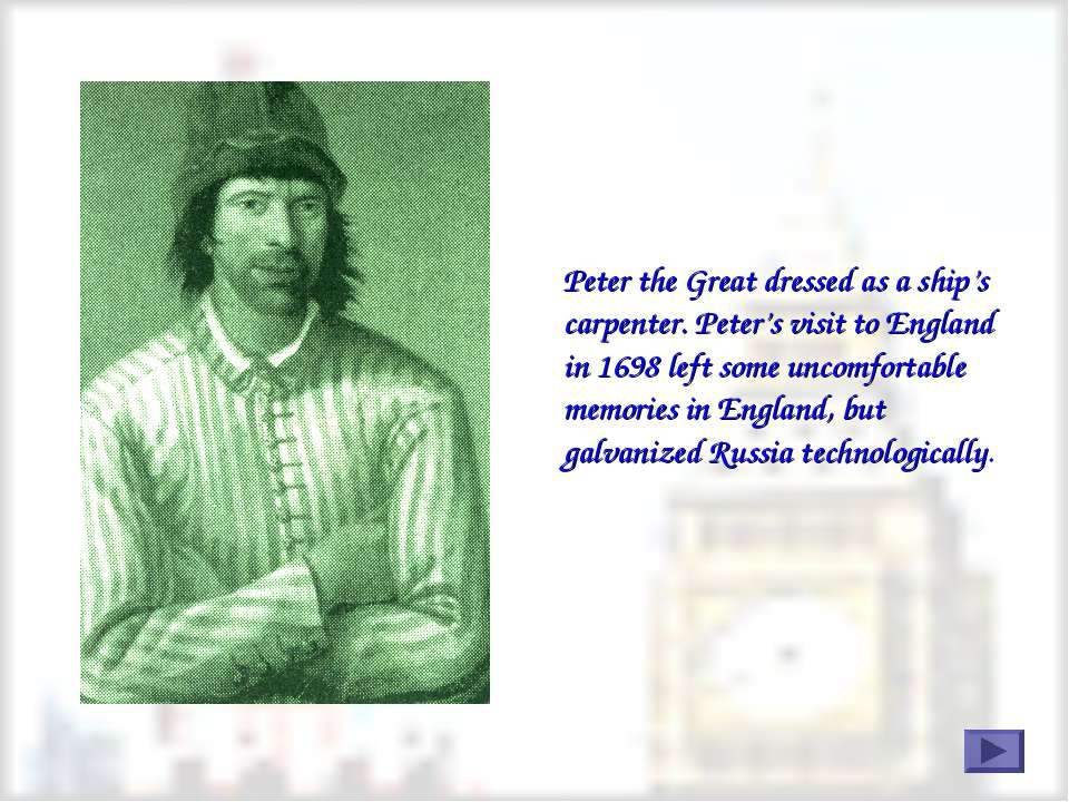 Peter the Great dressed as a ship's carpenter. Peter's visit to England in 16...