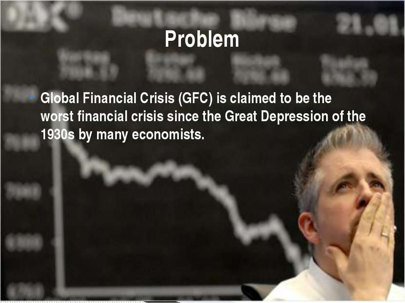 Global Financial Crisis (GFC) is claimed to be the worst financial crisis sin...