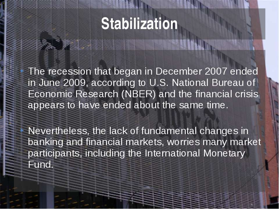 The recession that began in December 2007 ended in June 2009, according to U....
