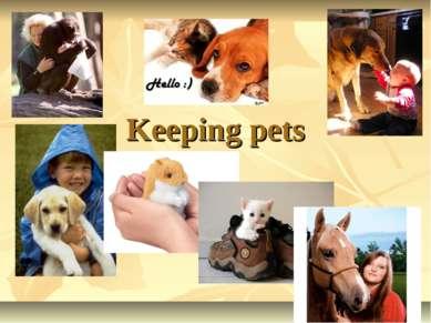 Keeping pets