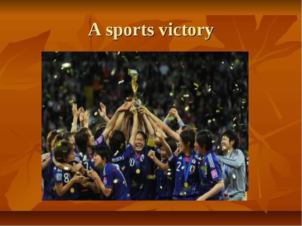 A sports victory