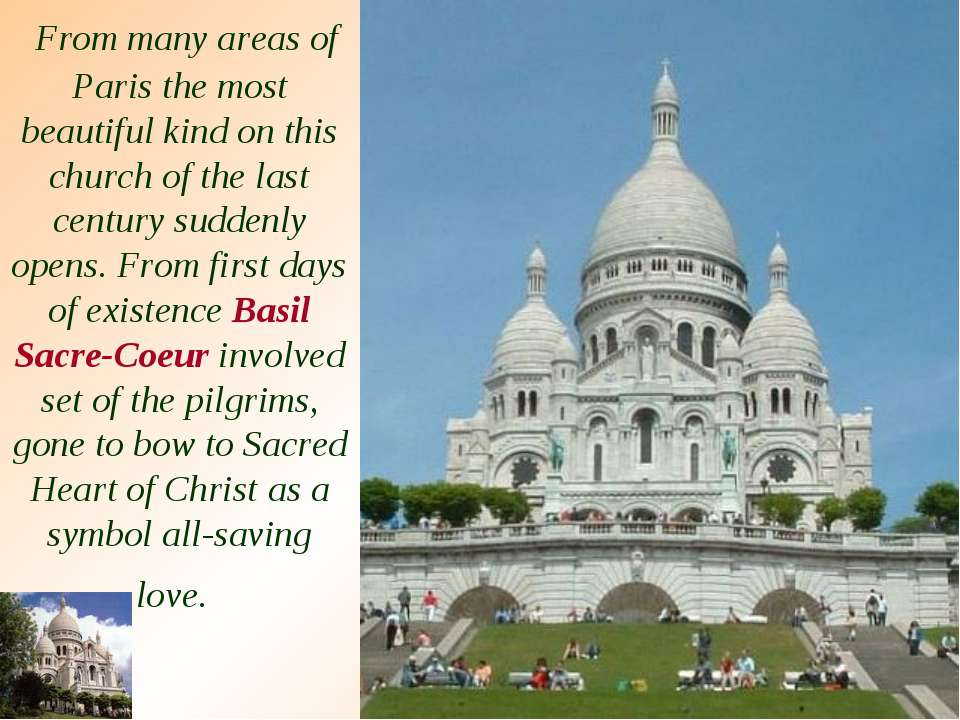 From many areas of Paris the most beautiful kind on this church of the last c...