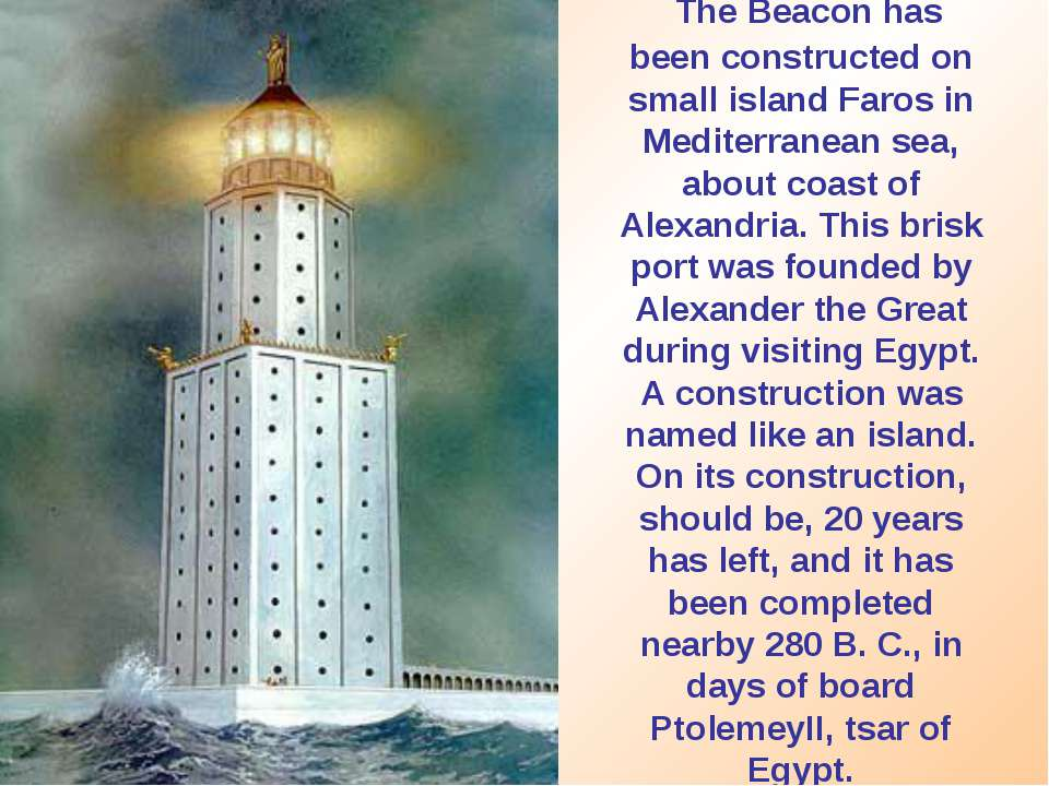 The Beacon has been constructed on small island Faros in Mediterranean sea, a...