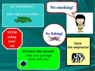 No fishing! No smoking! NO SWIMMING – Man-eating crocodiles! Protect the fore...