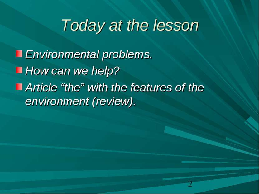 "Today at the lesson Environmental problems. How can we help? Article ""the"" wi..."
