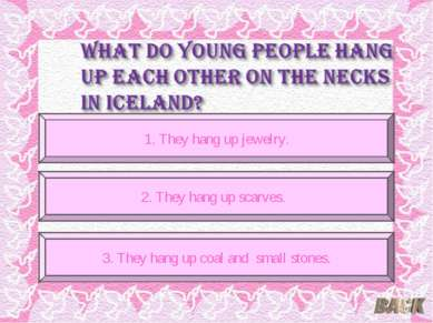 --je 1. They hang up jewelry. 2. They hang up scarves. 3. They hang up coal a...