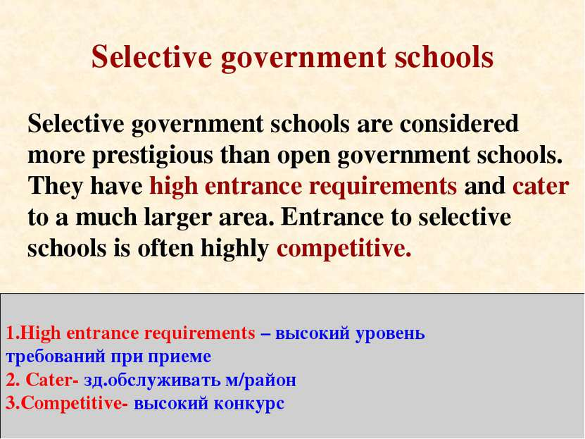 Selective government schools Selective government schools are considered more...