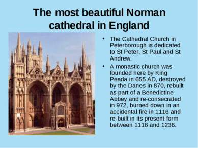 The most beautiful Norman cathedral in England The Cathedral Church in Peterb...