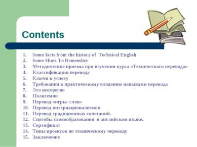 Contents Some facts from the history of Technical English Some Hints To Remem...