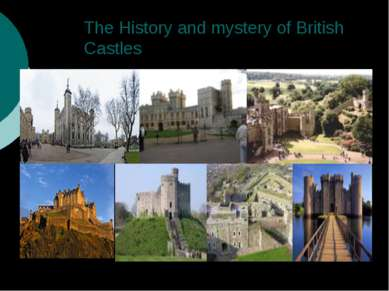 The History and mystery of British Castles