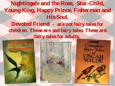 Nightingale and the Rose, Star-Child, Young King, Happy Prince, Fisherman and...