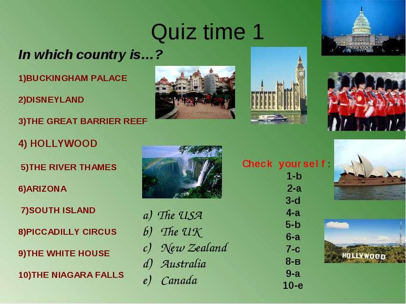 1)BUCKINGHAM PALACE 2)DISNEYLAND 3)THE GREAT ...